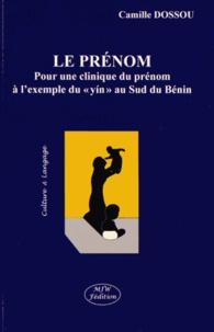 Le prénom - Pour une clinique du prénom à lexemple du yin au Sud du Bénin.pdf