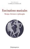 Camille Dumoulié - Fascinations musicales - Musique, littérature et philosophie.