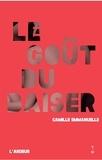 Camille Emmanuelle - Le goût du baiser.