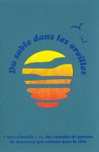 Camille Escoubet et Aurélien Cantou - Vers d'oreille #1 : Du sable dans les oreilles.