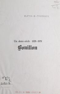 Camille Fabre - Bouillon - Un demi-siècle : 1928-1978.
