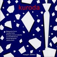 Camille Fallen et Laurent Manoeuvre - Kuroda.