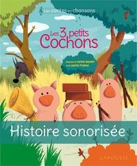 Eric Gasté et Camille Finateu - Les trois petits cochons.