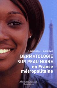 Camille Fitoussi et Luc Sulimovic - Dermatologie sur peau noire en France métropolitaine.