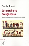 Camille Focant - Les paraboles évangéliques - Nouveauté de Dieu et nouveauté de vie.