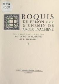 Camille Folliet et Eugène Bernhardt - Croquis de prison et chemin de croix inachevé - Bois gravé et ornements de Eugène Bernhardt.