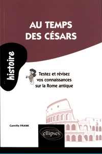 Au temps des Césars - Testez et révisez vos connaissances sur la Rome antique.pdf