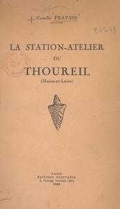 Camille Fraysse - La station-atelier du Thoureil (Maine-et-Loire).