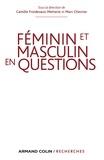 Camille Froidevaux-Metterie et Marc Chevrier - Des femmes et des hommes singuliers - Perspectives croisées sur le devenir sexué des individus en démocratie.