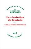 Camille Froidevaux-Metterie - La révolution du féminin.