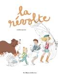 Camille Garoche - La révolte.