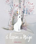Camille Garoche - Le lapin de neige.