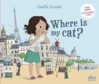 Camille Garoche - Where is my cat ?.