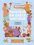 Camille Gautier et Stéphanie Vernet - Panique en Grèce antique - 1 complot, 4 suspects.