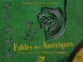 Camille Germser et Serge Folie - Fables des Amériques. 1 CD audio