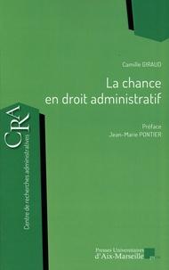 Camille Giraud - La chance en droit administratif.