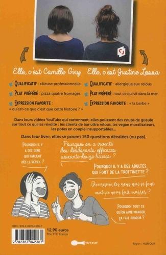 Les pourquoi  ? de Camille & Justine. 100 questions drôles et décalées aux franches réponses