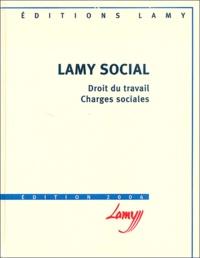Camille Goasguen et Catherine Girodroux - Lamy social - Pack Lamy : Ouvrage de base et guide pratique.