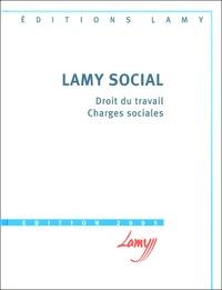 Camille Goasguen et Catherine Girodroux - Lamy social - Droit du travail, Charges sociales.