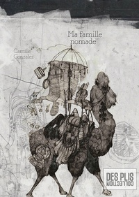 Camille Gonzalez - Ma famille nomade.