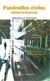 Camille Gouzien et Dominique Riquier - Funérailles civiles - Mode d'emploi.