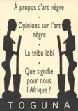 Camille Haumant et  Collectif - Coffret Art Nègre - 4 volumes, A propos d'art Nègre, opinions sur l'Art nègre, Que signifie pour nous l'Afrique ?, La tribu lobi.