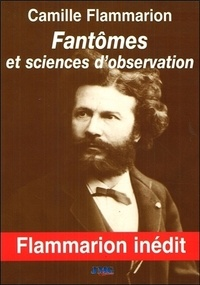 Camille Hermès - Fantômes et sciences d'observation.