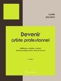 Camille Janssens - Devenir artiste professionnel - Méthodes, modèles, contrats, bonnes pratiques pour vivre de son art.