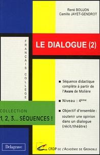Camille Jayet-Gendrot et René Boujon - Le dialogue (2).