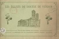 Camille Joffin et Camille Leroux - Les églises du diocèse de Verdun.