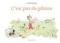 Camille Jourdy - C'est pas du gâteau.