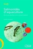 Camille Knockaert - Salmonidés d'aquaculture - De la production à la consommation.