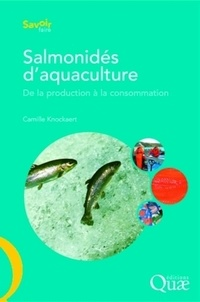 Camille Knockaert - Salmonidés d'aquaculture - De la production à la consommation.