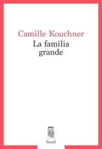 Camille Kouchner - La familia grande.