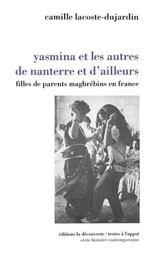 Yasmina et les autres de Nanterre et d'ailleurs. Filles de parents maghrébins en France