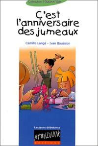Camille Langé et Ivan Boussion - C'est l'anniversaire des jumeaux.