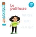 Camille Laurans et Kim Consigny - La politesse.