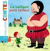 Camille Laurans - Le vaillant petit tailleur.