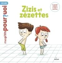 Camille Laurans - Zizis et Zézettes.