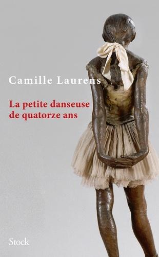 La petite danseuse de quatorze ans - Camille Laurens - Format ePub - 9782234084032 - 9,99 €