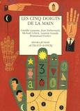 Camille Laurens et Jean Debernard - Les cinq doigts de la main.
