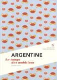 Camille Lavoix - Argentine - Le tango des ambitions.