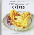 Camille Le Foll - Ce soir au menu, c'est crêpes.