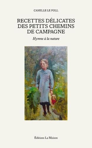 Camille Le Foll - J'ai descendu dans mon jardin pour y cueillir du romarin.