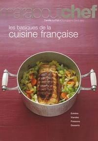 Camille Le Foll - Les basiques de la cuisine française.