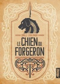 Camille Leboulanger - Le Chien du Forgeron.