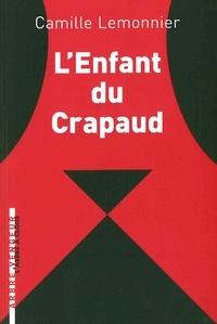 Camille Lemonnier - L'enfant du crapaud et autres contes impitoyables.