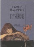 Camille Lemonnier - L'hystérique.