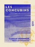 Camille Lemonnier et Fernand Fau - Les Concubins.
