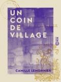 Camille Lemonnier - Un coin de village.